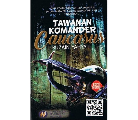 Novel Tawanan Komander Caucasus (K): Sinopsis (Tingkatan 3 ...