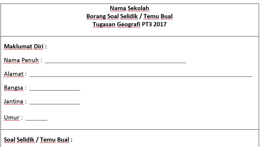 Borang Soal Selidik / Temu Bual Tugasan Geografi PT3 2017 ...